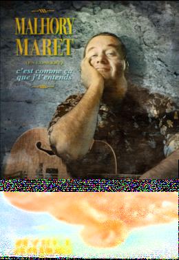 """Malhory Maret """"C'est comme ça que j'l'entends"""""""