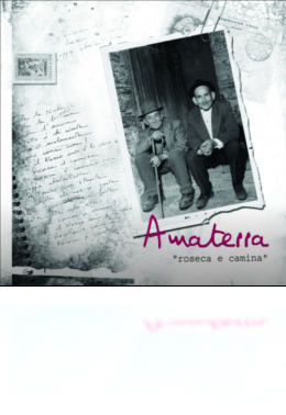 "Amaterra ""Roseca e camina"""